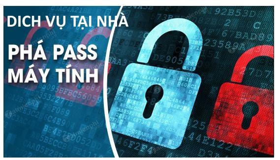 Quên mật khẩu đăng nhập máy tính - Dịch vụ phá mật khẩu Tại Nhà