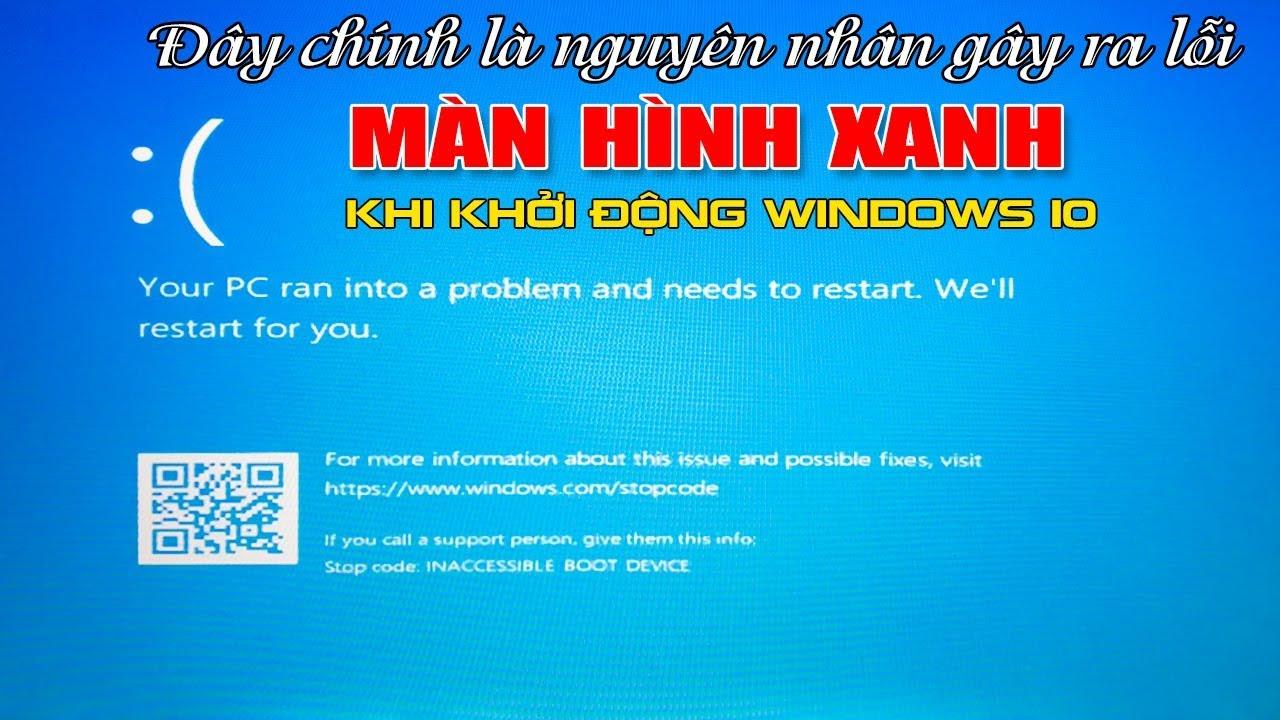 Sửa lỗi màn hình xanh win 10