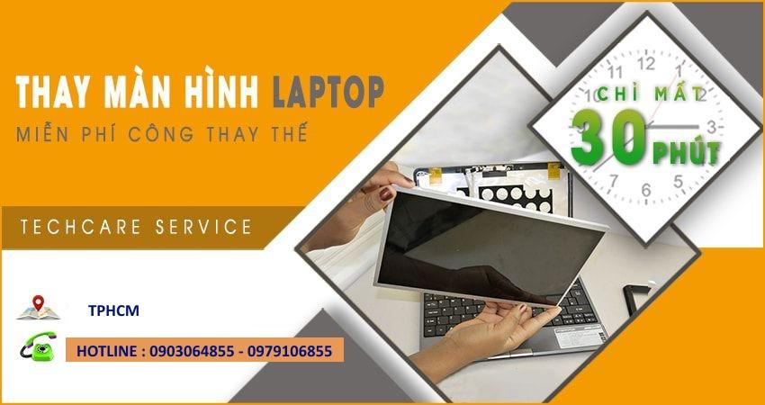 Thay Màn Hình Laptop Quận Bình Tân